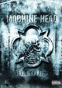 Cover Machine Head - Elegies [DVD]